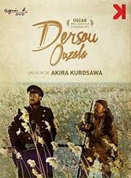 Dersou Ouzala = Dersu Uzala / Akira Kurosawa, réal.   Kurosawa, Akira. Monteur. Scénariste
