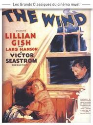 Wind (The) = Le Vent / Victor Sjostrom, réal. | Sjöström, Victor. Monteur