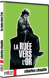 La ruée vers l'or / un film écrit et réalisé par Charlie Chaplin | Chaplin, Charlie. Monteur. Scénariste. Acteur. Compositeur