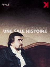 Une sale histoire / Jean Eustache, réal.   Eustache, Jean. Monteur