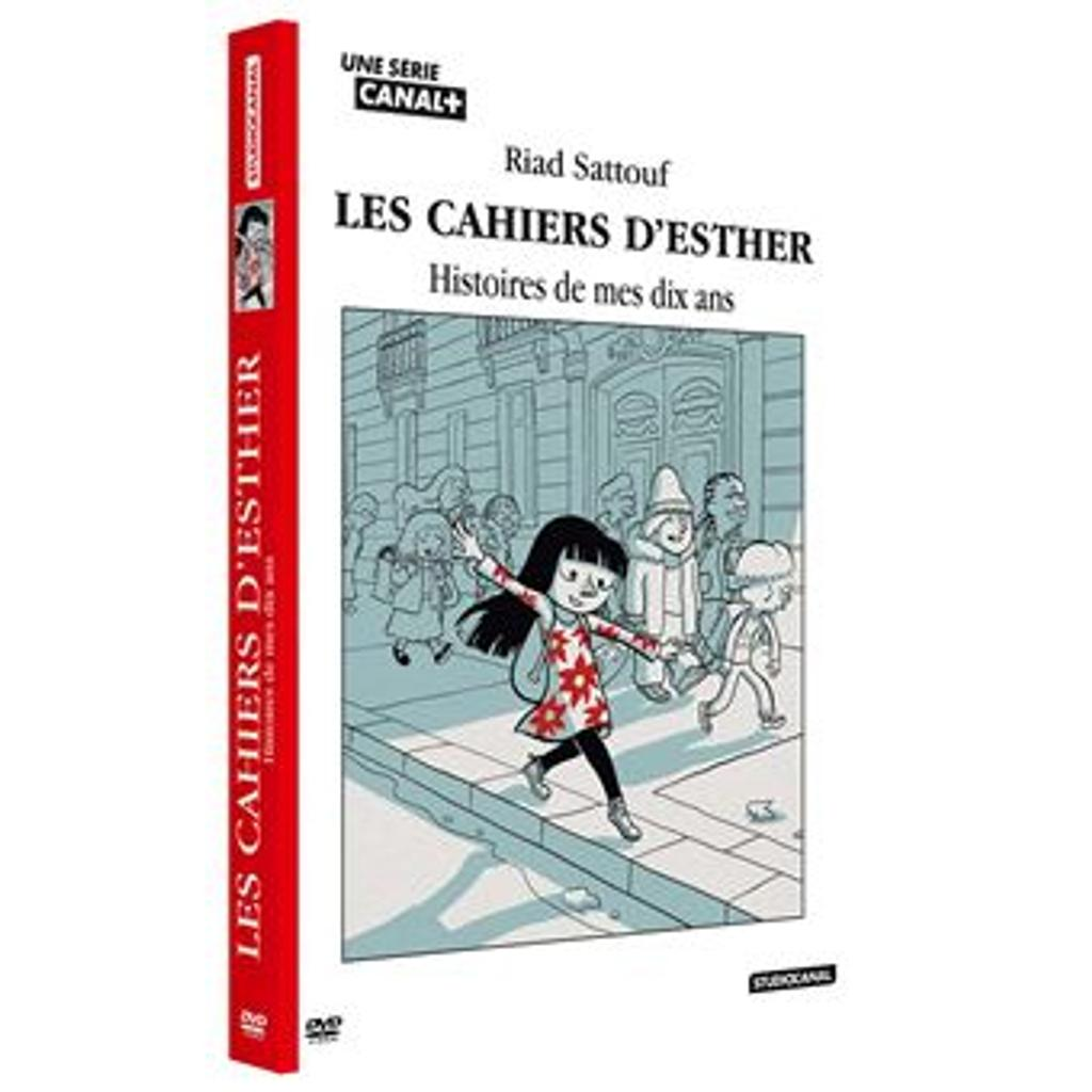 Les cahiers d'Esther : Histoire de mes dix ans / une série d'animation de Mathias Varin et Riad Sattouf |