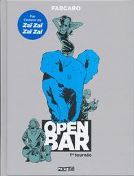 Open bar : 1re tournée / Fabcaro   Fab. Auteur