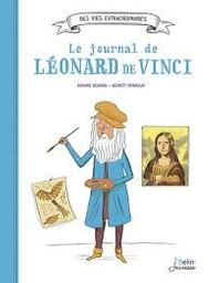 Le journal de Léonard de Vinci / Viviane Koenig   Koenig, Viviane. Auteur