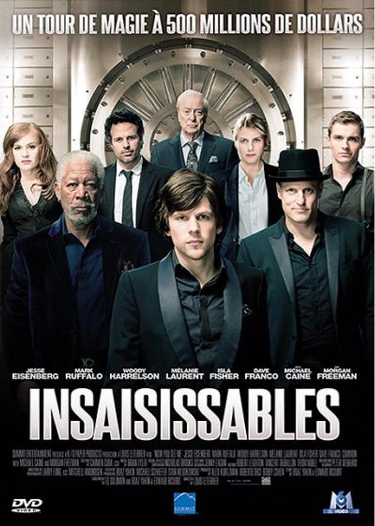 Insaisissables = Now You See Me / un film de Louis Leterrier  