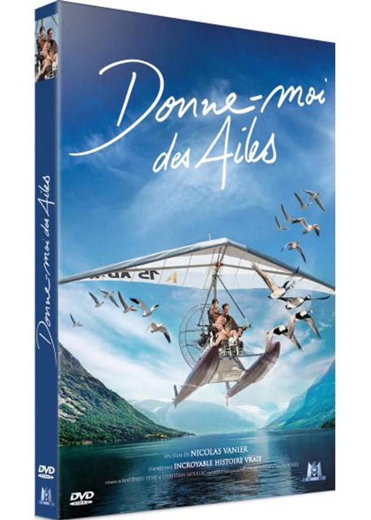 Donne-moi des ailes / un film de Nicolas Vanier  
