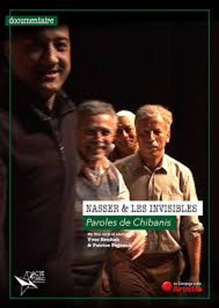 Nasser et les invisibles : Paroles de Chibanis / Yves Bénitah, Patrice Pegeault, réal. |