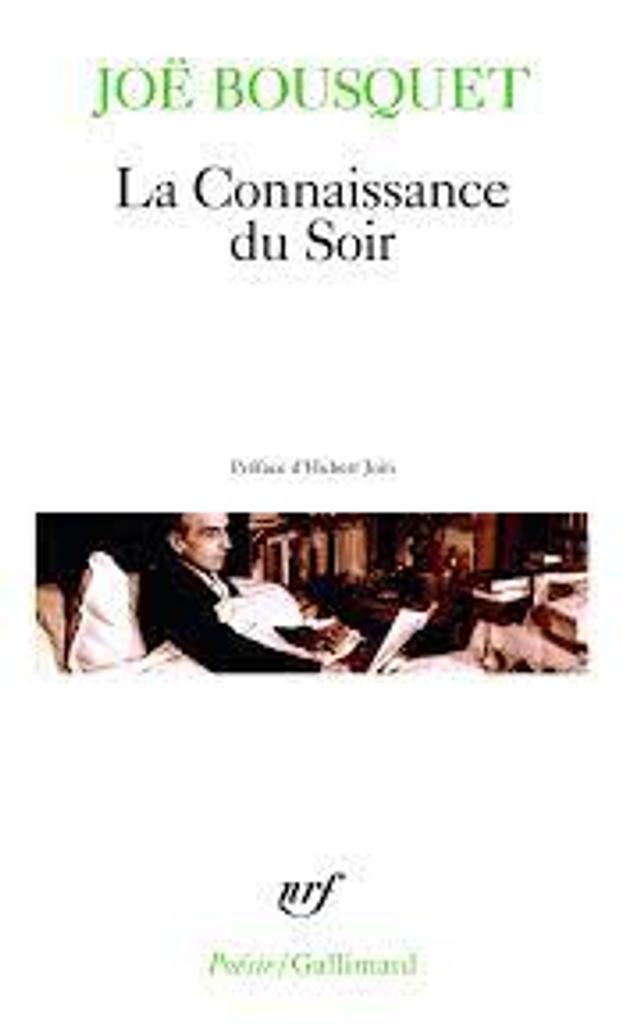 La connaissance du soir / Joë Bousquet |