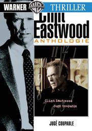 Jugé coupable / un film de Clint Eastwood   Eastwood, Clint. Monteur. Interprète