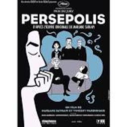 Persepolis / un film écrit et réalisé par Marjane Satrapi et Vincent Paronnaud | Satrapi, Marjane. Monteur. Auteur d'oeuvre adaptée. Scénariste